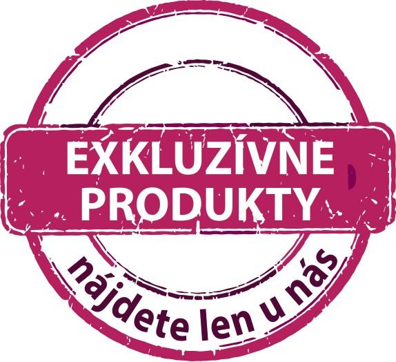 Exkluzívne produkty - nájdete len u nás!